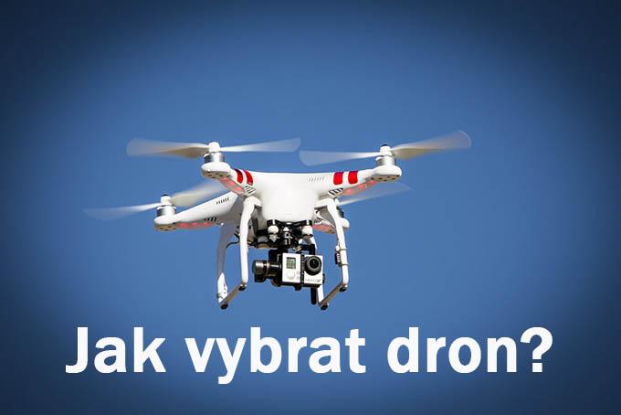 cdc3b654571 Jak vybrat dron a na co soustředit při výběru nové hračky  - Drony ...
