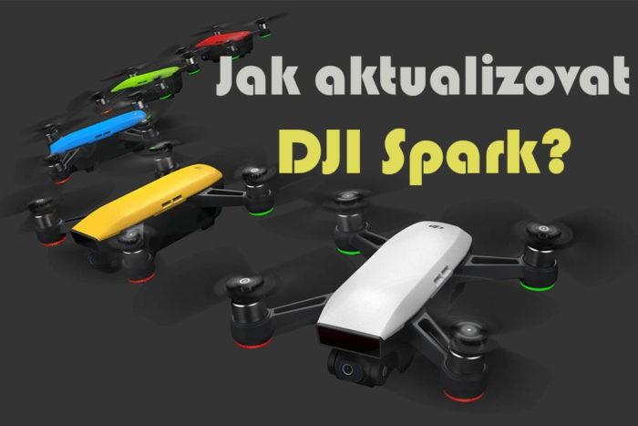 jak aktualizovat DJI Spark